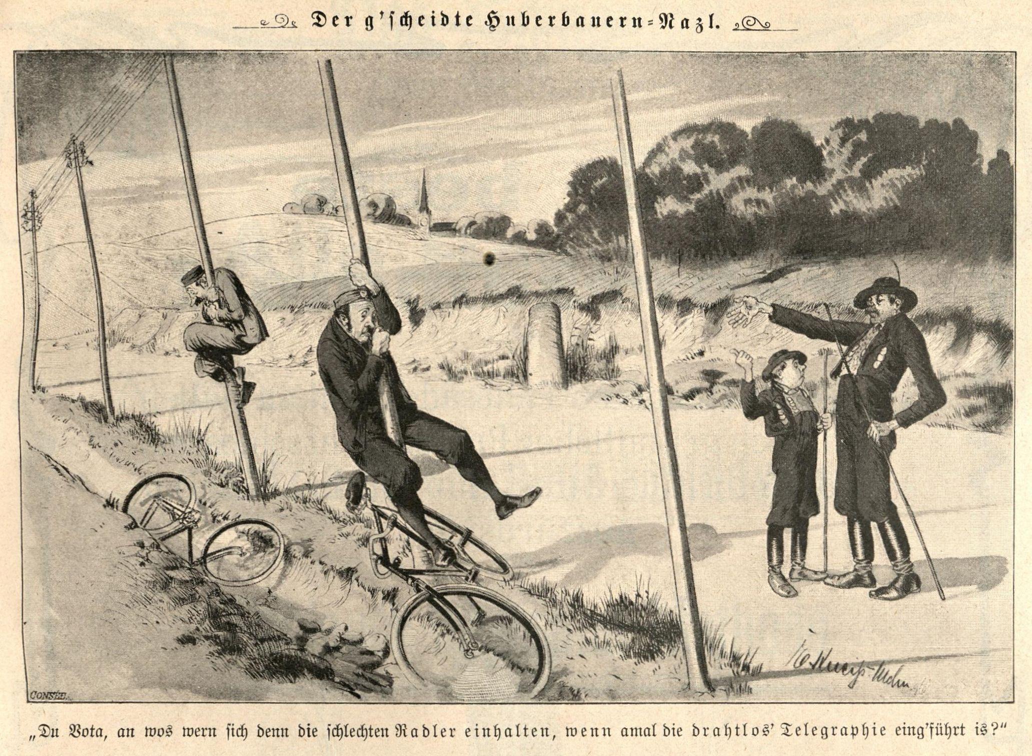 1903: Wo wern sich de Radler einhalten, wenn die drahtlos' Telegraphie eing'führt ist?
