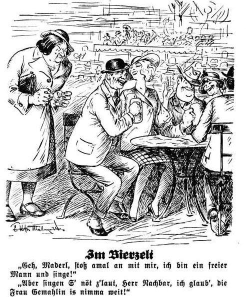 """Bild: Im Bierzelt """"Die Frau Gemahlin is nimma weit!"""""""