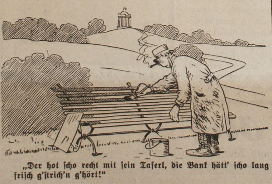 """""""Der hot scho recht mit sein Taferl, die Bank hätt' scho lang frisch g'strich'n g'hört!"""""""""""