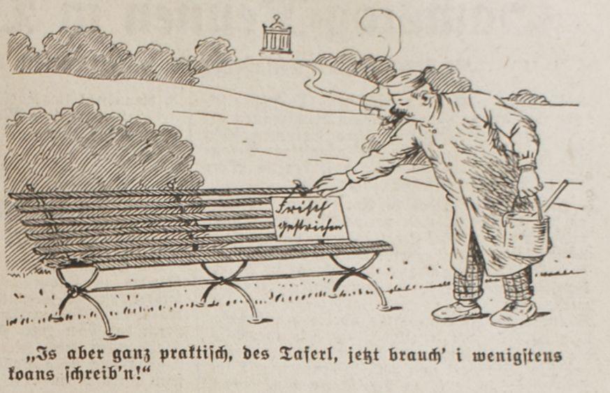 """""""Is aber ganz praktisch, des Taferl, jetzt brauch' i wenigstens koans schreib'n!"""""""